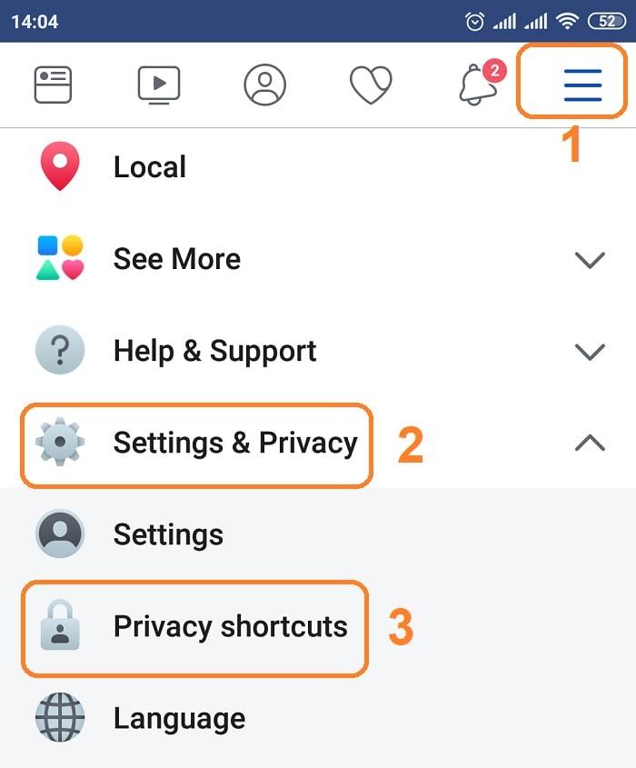 bấm vào 3 dấu gạch ngang như tại 1 => chọn mục Settings & Privacy => và chọn vào Privacy shortcuts